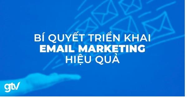 bí quyết triển khai Email Marketing