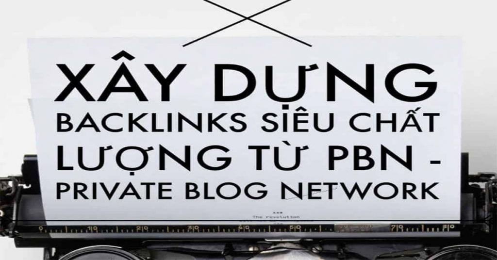 pbn là gì, pbn la gi, private blog network