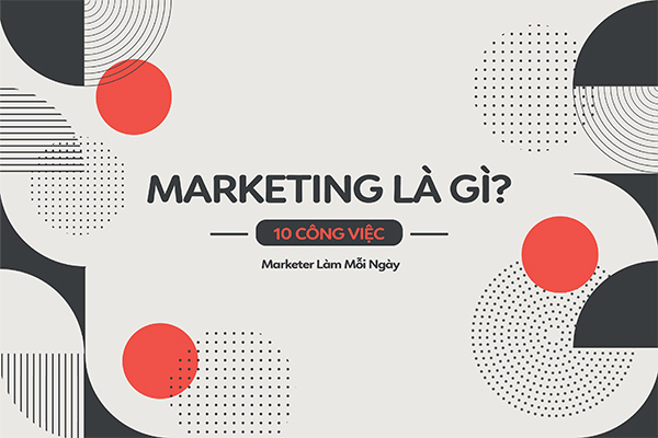 marketing là gì, marketing la gi, marketing