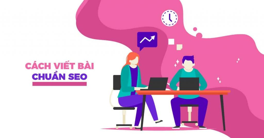 hướng dẫn viết bài chuẩn seo