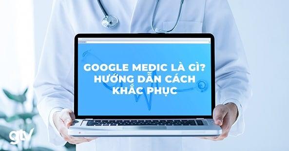 google medic là gì