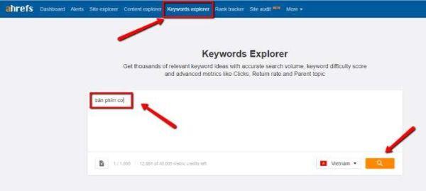 keyword explorer - phát triển từ khóa seo dựa vào ahrefs