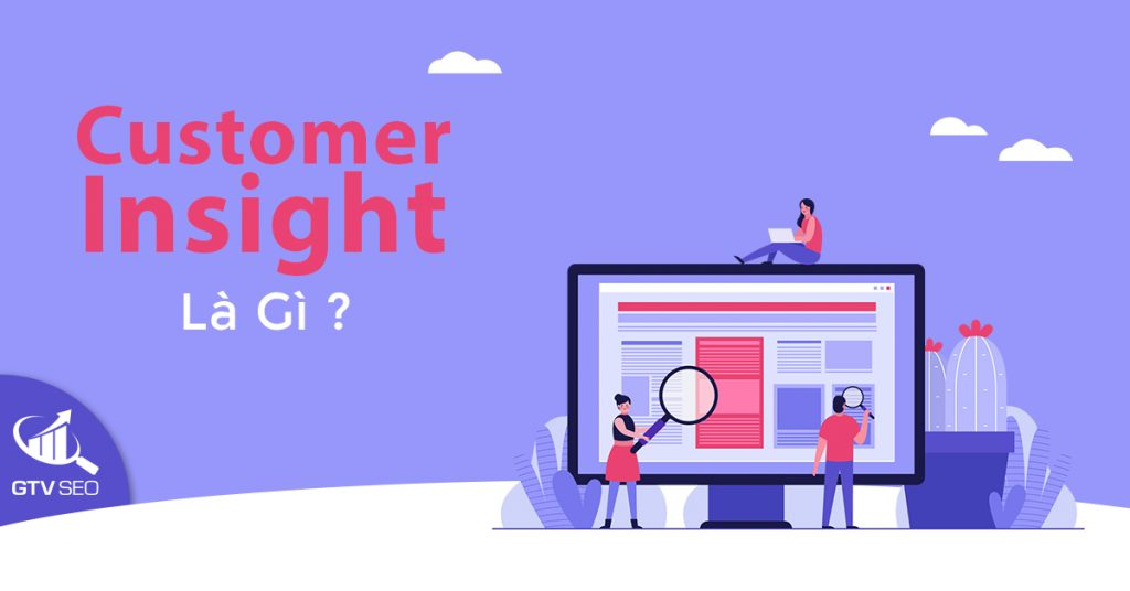 customer insight là gì, customer insight