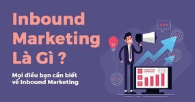 invbound marketing, inbound marketing là gì
