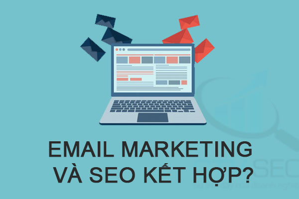 email marketing, email marketing là gì, dịch vụ email marketing