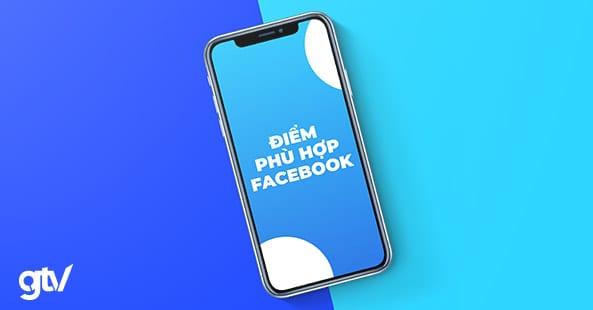 https://gtvseo.com/wp-content/uploads/2020/04/diem-phu-hop-facebook.jpg