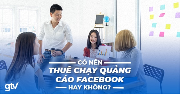 https://gtvseo.com/wp-content/uploads/2020/05/thue-chay-quang-cao-facebook.jpg