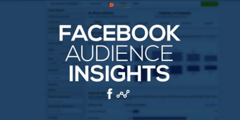 phần mềm Facebook Audience Insights