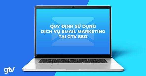 quy định sử dụng dịch vụ email marketing