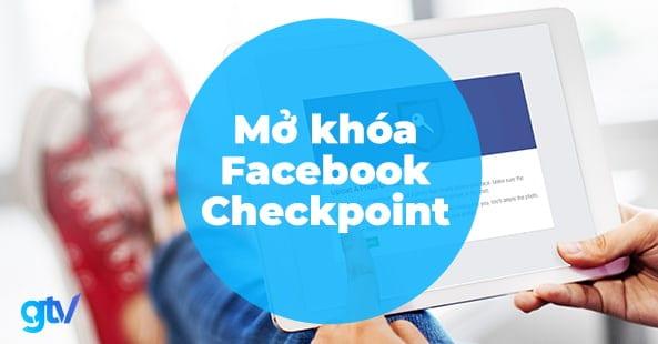 https://gtvseo.com/wp-content/uploads/kien-thuc-facebook-marketing/checkpoint-facebook.jpg
