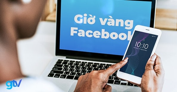 https://gtvseo.com/wp-content/uploads/kien-thuc-facebook-marketing/gio-vang-facebook.jpg