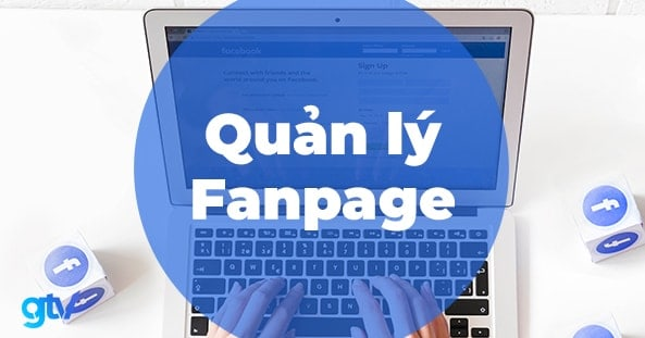 https://gtvseo.com/wp-content/uploads/kien-thuc-facebook-marketing/quan-ly-fanpage.jpg
