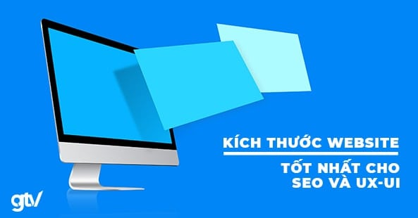 https://gtvseo.com/wp-content/uploads/marketing/kich-thuoc-website.jpg