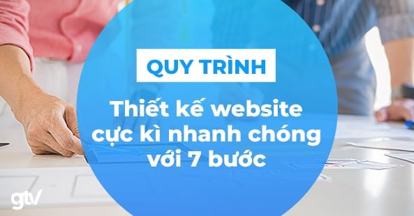 https://gtvseo.com/wp-content/uploads/marketing/quy-trinh-thiet-ke-website.jpg