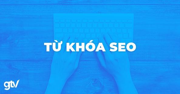 https://gtvseo.com/wp-content/uploads/seo/tu-khoa-seo.jpg